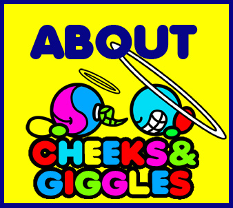 About Cheeks And Giggles